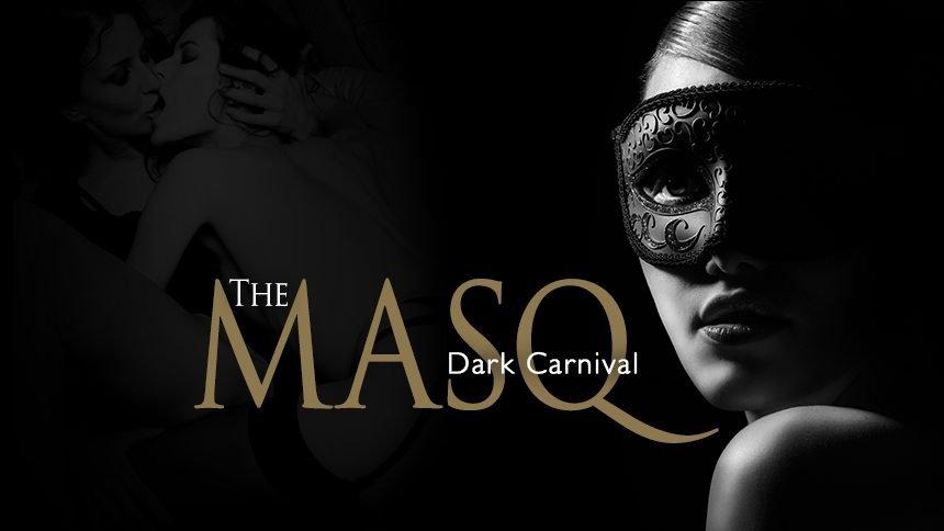 """The Masq """"Dark Carnival"""""""